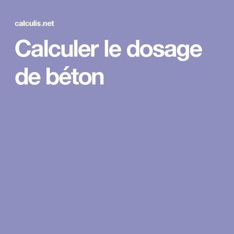 Calculer Le Dosage De Beton Beton Dalle Beton Calcul Beton