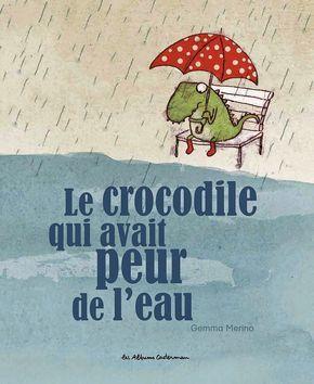 Qui A Peur De L'eau : l'eau, Crocodile, Avait, L'eau, Littérature, Enfantine,, Livre, Jeunesse,, Enfant