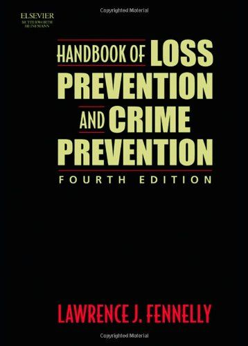 Download Pdf Handbook Of Loss Prevention And Crime Prevention