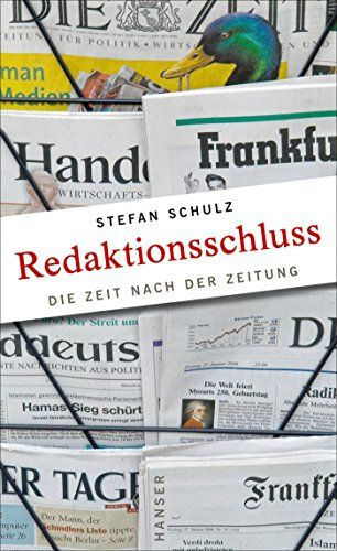 Redaktionsschluss Die Zeit Nach Der Zeitung Zeit Die Redaktionsschluss Zeitung Gute Bucher Zum Lesen Zusammenfassung Redaktion