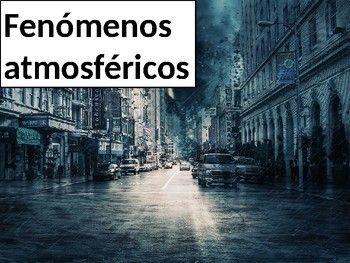 Fenomenos Atmosfericos Powerpoint Spanish Language Language Teaching Language Teacher