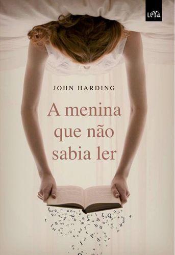 A Menina Que Nao Sabia Ler Livros Livros Para Meninas E Livro