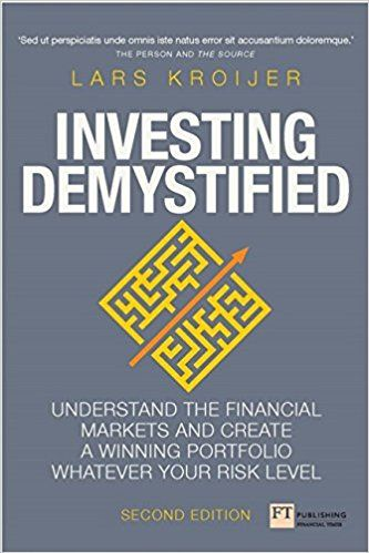 Investing Demystified: How to create the best investment portfolio