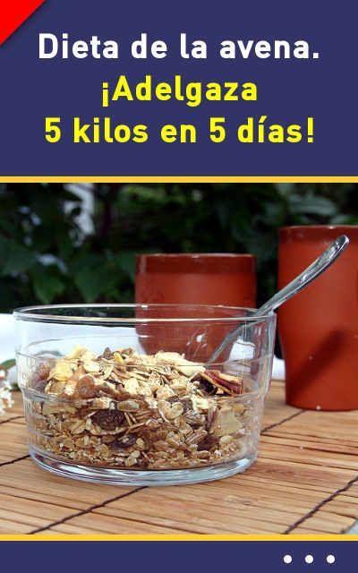 dieta de la avena adelgaza 5 kilos en 5 dias
