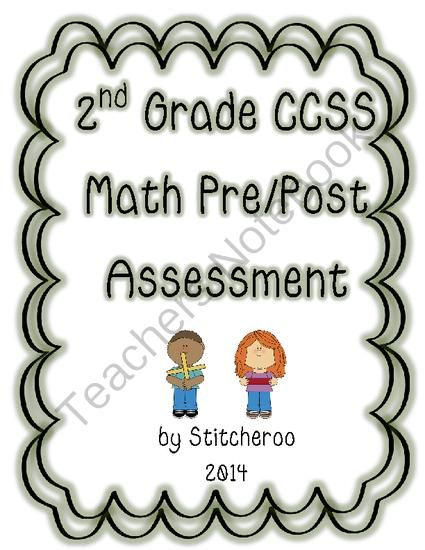 2nd Grade Ccss Math Pre Post Assessment From Second Day Of Second Grade And Beyond On Teachersnotebook Com 13 Pages 2nd Grade Math Math Assessment