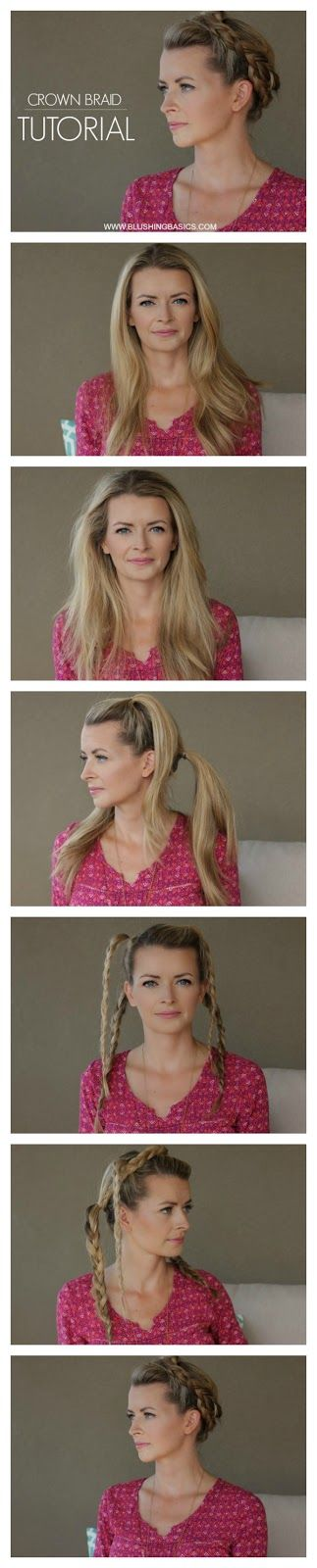 Crown Braid Tutorial - the easiest, fool proof, can't go wrong even if you tried, tutorial via #blushingbasics
