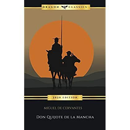 Don Quijote De La Mancha De Miguel De Cervantes En 2021 Quijote De La Mancha Miguel De Cervantes Cervantes Don Quijote