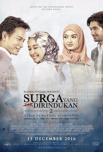 Sinopsis Surga Yang Tak Dirindukan 2 2017 Film Indonesia Film Novel Penari