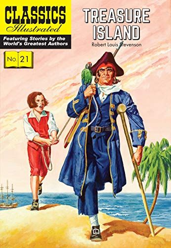 Download Pdf Treasure Island Classics Illustrated Free Epub Mobi Ebooks Treasure Island Robert Louis Treasure Island Robert Louis Stevenson