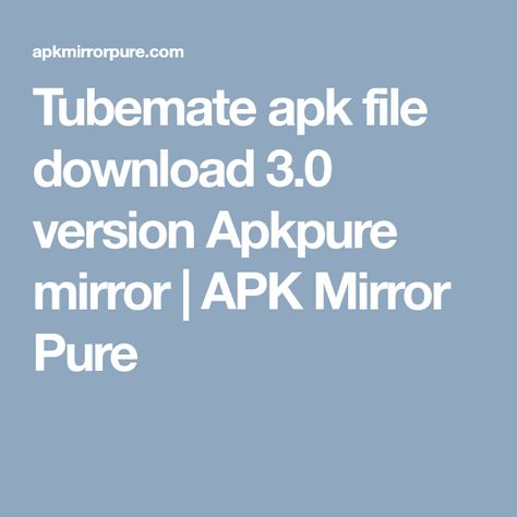 tubemate apk latest version apkpure