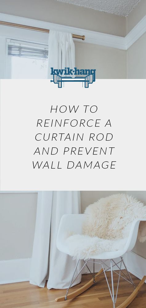 How To Reinforce A Curtain Rod And Prevent Wall Damage Curtains