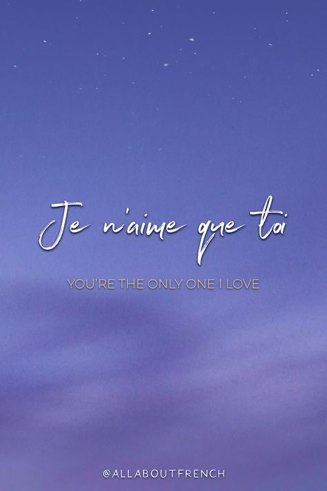 ✨ Je n'aime que toi  ✨ You're the only one I love  ✨ /ʒə nɛm kə twa/  ❤ Everything you want to know about French and France in one place : Language, Fashion, Travel, Style, Romance, Culture, Decor and much more! ❤ It's All About French 🇫🇷 #French #FrenchQuotes #LearnFrench #AllAboutFrench #FrenchTattooIdeas #SpeakFrench