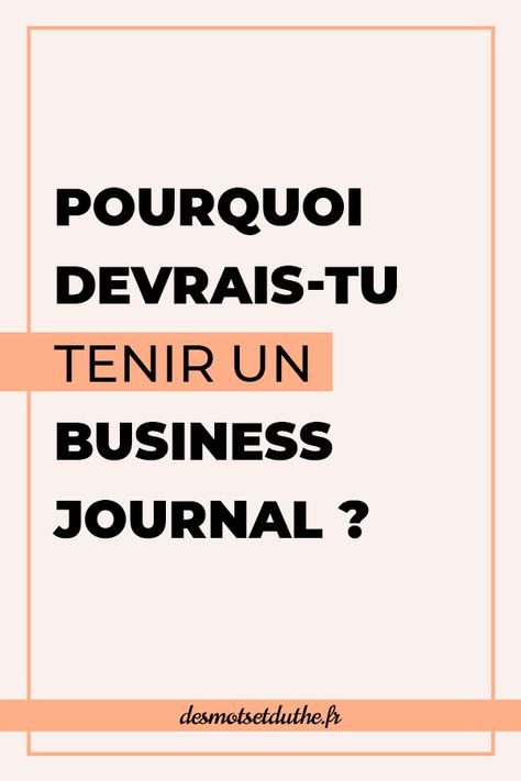 Le business journal, l'outil pour entreprendre sereinement