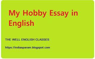 My Hobby Essay Better English Hobby