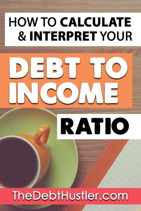 Debt To Income Ratios How To Calculate And Interpret Your Dti Plus What To Do If Yours Is Bad Debt To Income Ratio Loan Lenders Debt