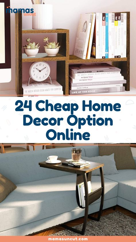 Putting the finishing touches on a home or an apartment can sometimes get pricey, but it doesn't have to be. Here are 24 cheap home decor options.