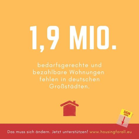 In deutschen Großstädten fehlen mehr als 1,9 Millionen bedarfsgerechte #Wohnungen. Um den Bedarf schnell zu decken, müssen jährlich mindestens 400.000 Wohnungen gebaut werden! Davon müssen mindestens 100.000 preis- und belegungsgebundene Sozialwohnungen sein. . ️✍ Jetzt mitmachen und die europäische Bürgerinitiative @Housingforall.eu unterstützen.�