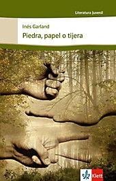 Piedra, papel o tijera. Inés Garland,. Kartoniert (TB) - Buch