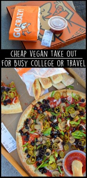 10 Cheap Vegan Food Hacks For College Or Travel Budget Healthy Take Out Fast Food Cheap Whole Foods Market W Cheap Vegan Cheap Vegan Meals Food Hacks