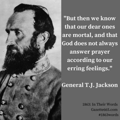 1863 Friends Among Strangers Gazette665 Civil War Quote Stonewall Jackson Civil War Quotes Stonewall Jackson Quotes War Quotes