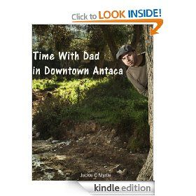 Time With Dad in Downtown Antaca (Celia)