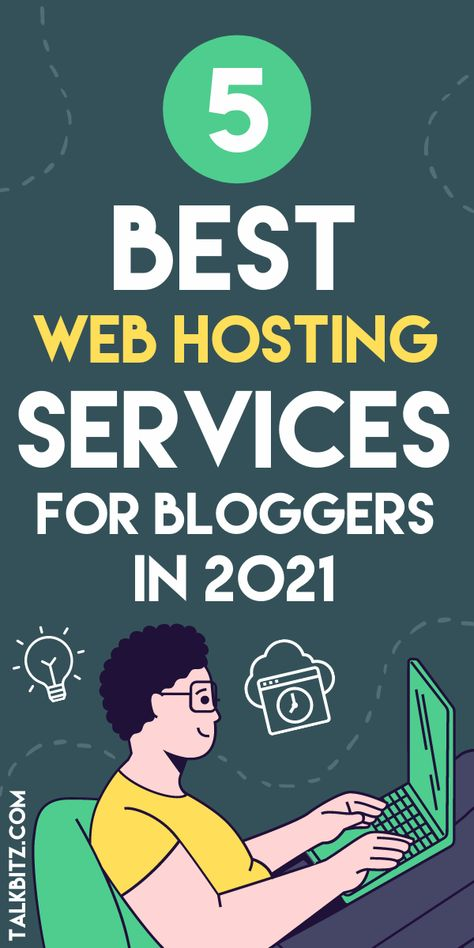 The Best Web Hosting: 5 Best Web Hosting Services for Bloggers