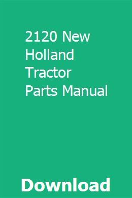 2120 New Holland Tractor Parts Manual | uatandera | New