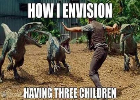 How i envision having three children: more funny pictures @ http://www.fartinvite.com/