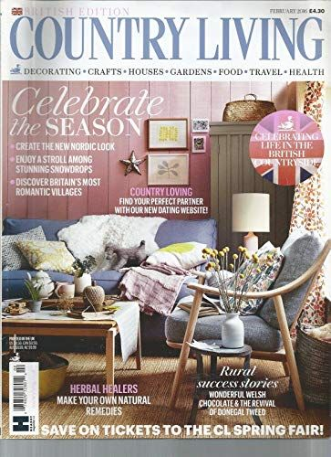 Country Living February 2016 Country Living Uk Country Living Magazine Country Living