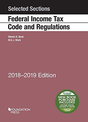 Download Pdf Selected Sections Federal Income Tax Code And Regulations 20182019 Selected Statutes Free Epub Mobi Federal Income Tax Income Tax Used Textbooks