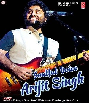 Arijit Singh Top New And Old Hits Mp3 Songs Free Download Arijit