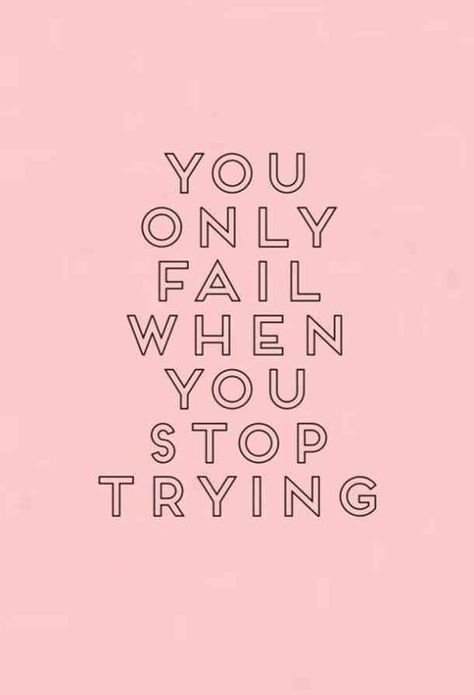 """""""You only fail when you stop trying.""""—Unknown  #motivationalquotes #motivationalmemes #quotes #memes #inspirational #inspiration Follow us on Pinterest: www.pinterest.com/yourtango"""