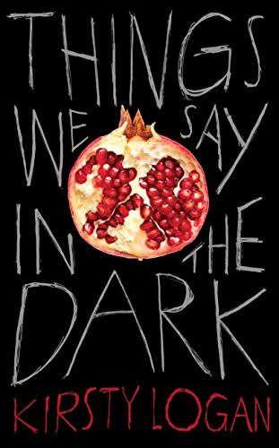 Download Now Things We Say In The Dark 9781787301535 Pdf