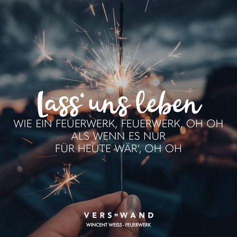 Visual Statements®️ Lass uns leben wie ein Feuerwerk, Feuerwerk, oh oh als we... - #Ichdenkandichsprüche #Schönesprücheleben #Sprüchefürdieseele #Sprüchenachdenkenleben #Vergangenheitzitate #Zitatedeutsch