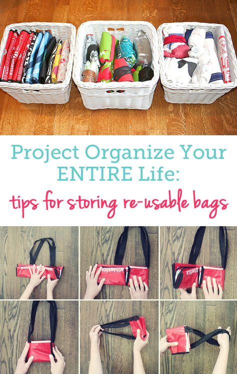 Great tips for neatly storing all your re-usable bags.