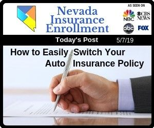 How To Easily Switch Your Auto Insurance Policy In Las Vegas With