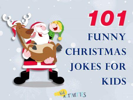 34 Christmas Jokes For Kids Santa Jokes Kid Activities Christmas Jokes For Kids Funny Christmas Jokes Christmas Jokes