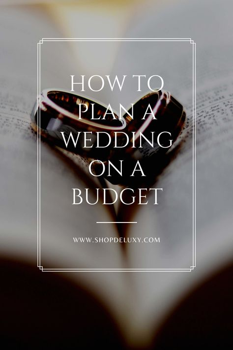 Planning a wedding on a budget doesn't necessarily mean you are broke, however. Whatever your reasons, it is possible to plan a wedding on a budget. You can have a beautiful, classy wedding without breaking the bank. Are you interested in how? Then this article is for you. Here are some tips on how to plan a wedding on a budget. #deluxy #weddingplanning #weddingplanningtips #weddingplan #weddingplanningguide #weddingbudget #eventsplanning