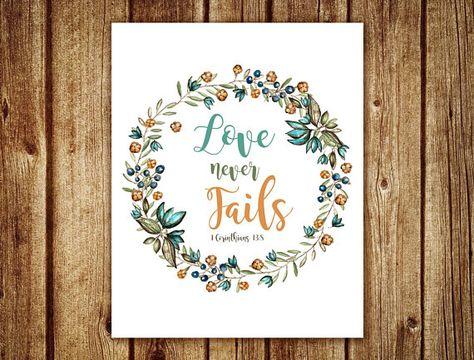 Love Never Fails Wall Art 1 Corinthians 13 8 Bible Verse Art Scripture Quote Print Cursive Flo Bible Verse Art Quote Prints Floral Wreath Printable