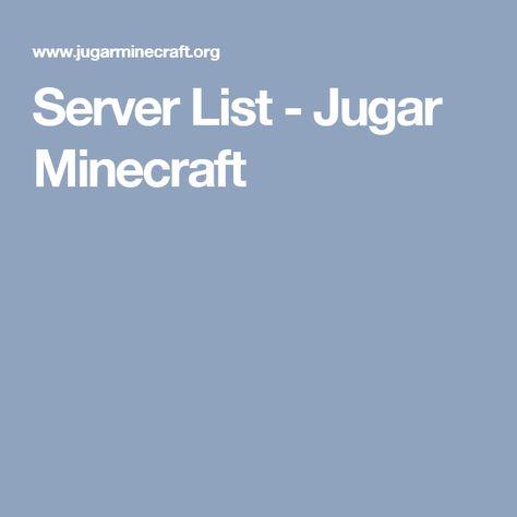 Server List - Jugar Minecraft