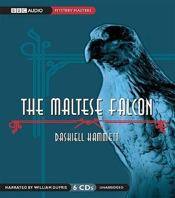 New The Maltese Falcon By Dashiell Hammett Unabridged Bbc Audio 6 Cds Dashiell Hammett Audio Books The Big Sleep