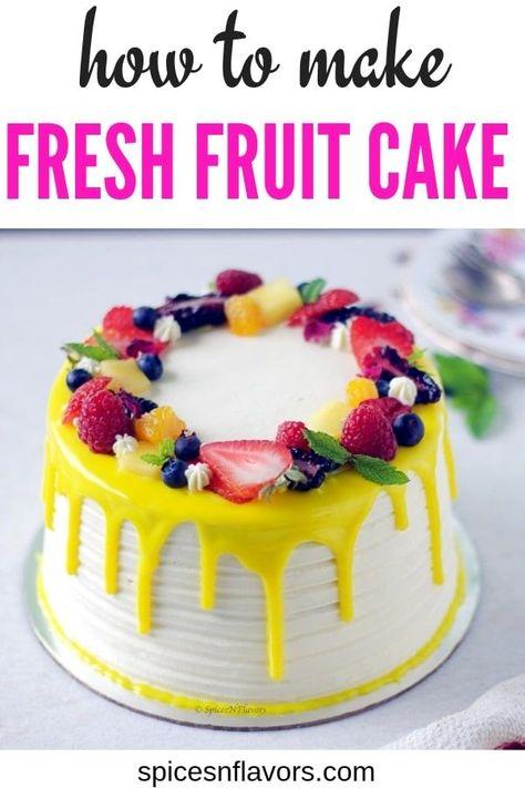 Eggless Fresh Fruit Cake With Whipped Cream Recipe Fresh Fruit