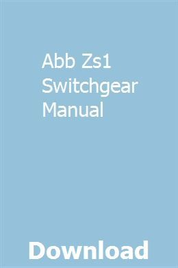 Abb Zs1 Switchgear Manual | smotherforde
