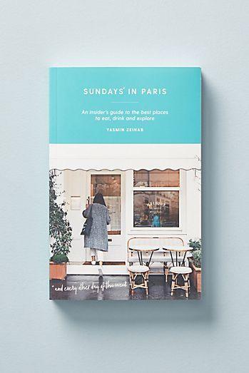 Sundays In Paris In 2020 World Of Wanderlust Sunday Books