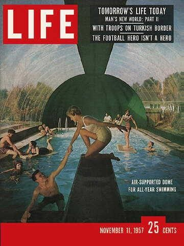 Life Magazine, November 11, 1957 - Air house over swimming ...