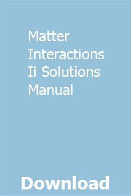 Matter Interactions Ii Solutions Manual Integrated Dishwasher Mitsubishi Outlander Manual