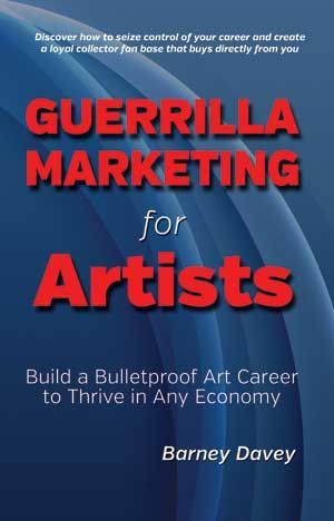 Guerilla Marketing for Artists - Online Marketing for Artists -