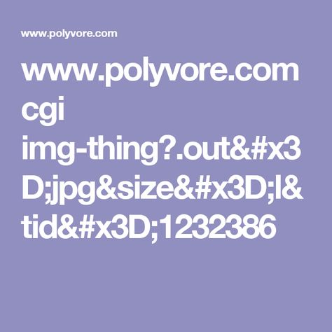 www.polyvore.com cgi img-thing?.out=jpg&size=l&tid=1232386