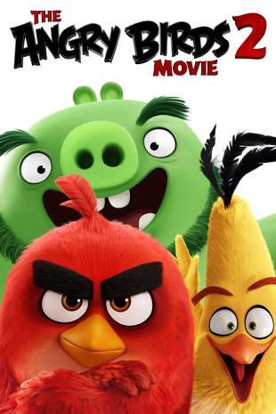 The Angry Birds Movie 2 | Buy, Rent or Watch on FandangoNOW