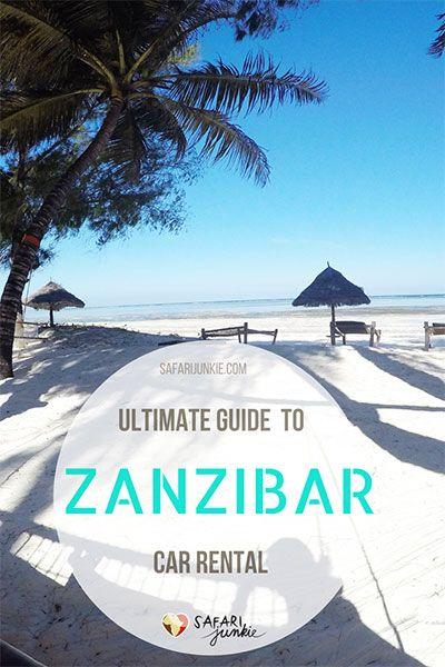 Guide To Car Rental On Zanzibar Safari Junkie The Best Of